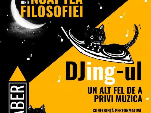 DJing-ul. Un alt fel de a privi muzica
